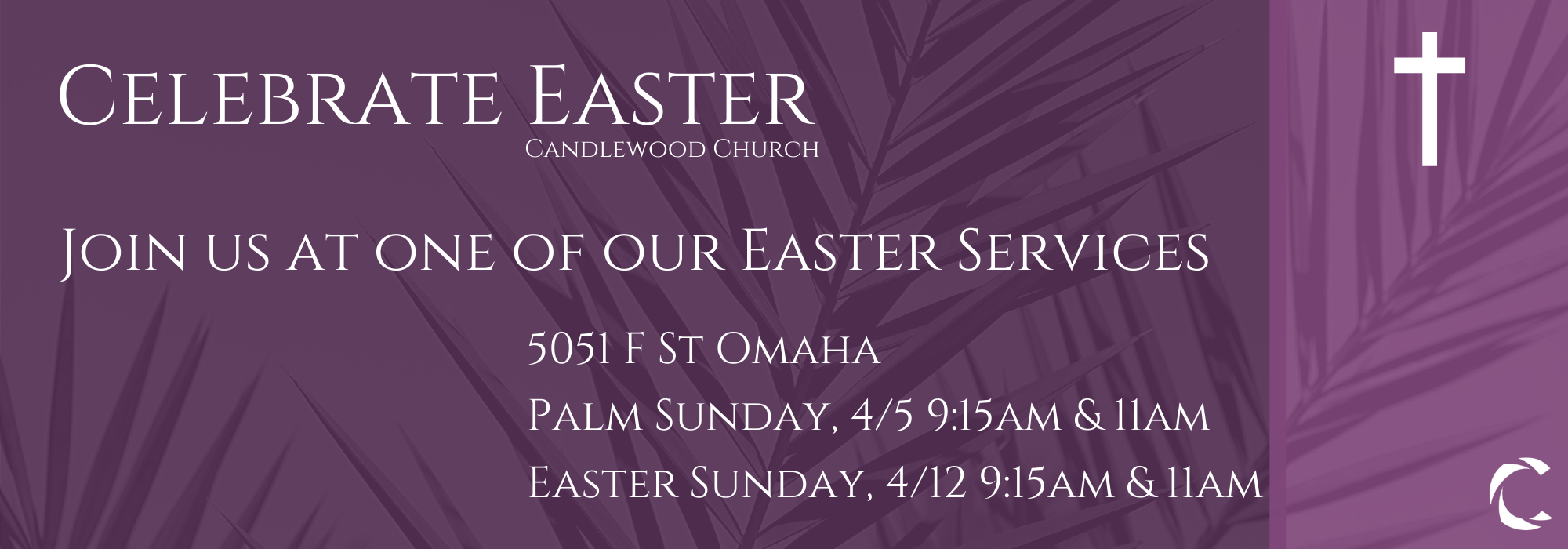 easter services in omaha at candlewood church